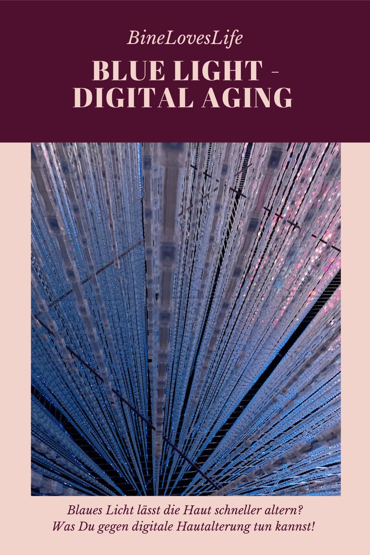 Blue light digitale Hautalterung BineLovesLife
