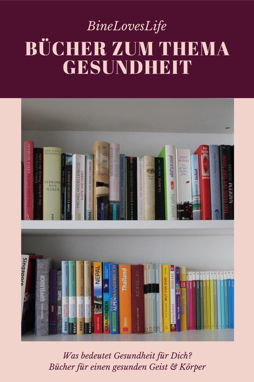 Bücher zum Thema Gesundheit BineLovesLife
