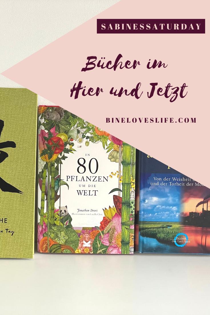 Bücher im Hier und Jetzt BineLovesLife